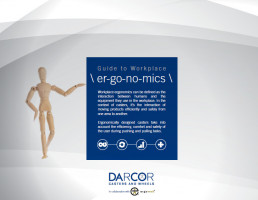 Workplace Ergonomics Guide Introduced by Caster and Wheel Technology Expert, Darcor Casters and Wheels
