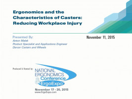ErgoExpo 2015 Webinar - Ergonomics and the Characteristics of Casters: Reducing Workplace Injury